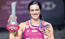 PV Sindhu Set To Defend Title In China - Sakshi