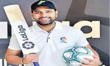 La Liga Names Rohit Sharma As Brand Ambassador - Sakshi