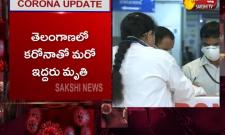 Two Another Corona Deaths in Telangana