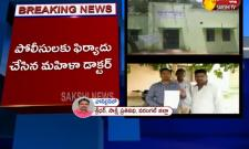 Harassment For Female Doctor in Warangal District