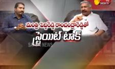 Straight Talk With AP Minister Peddireddy Ramachandra Reddy