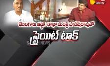 Straight Talk With Telangana Minister Harish Rao