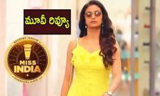 Keerthy Suresh Miss India Movie Telugu Review - Sakshi