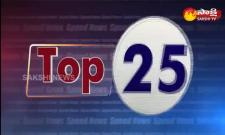 Top 25 News @  7 AM  17  May  2021