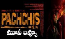 Pachchis Telugu Movie Review - Sakshi