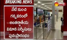 Gannavaram: International Flight Services Resume From Today