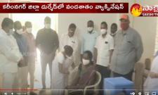 Karimnagar :Fully Vaccination In Durshed Village