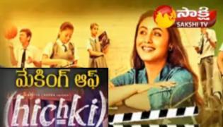 Hichki Making Of Movie 6th May 2018 - Sakshi