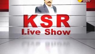 KSR Live Show on Chandrababu House