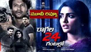 Ragala 24 Gantallo Telugu Movie Review And Rating - Sakshi