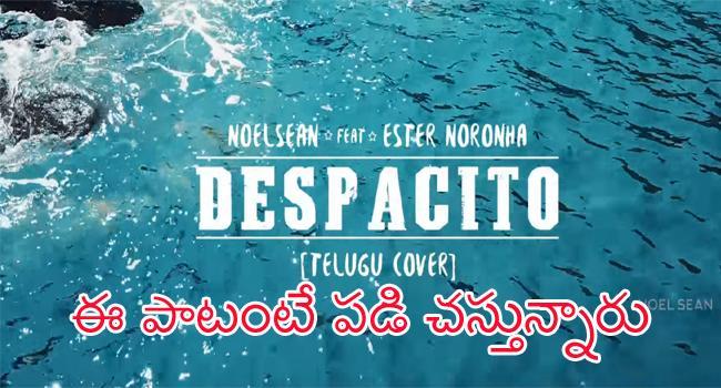despacito telugu version mp3 download noel