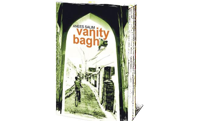 Review Of Anees Salim Vanity bagh Book - Sakshi