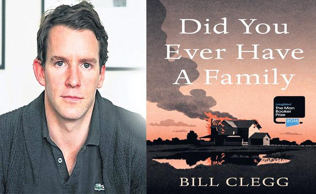 Bill Clegg  Novel Did You Ever Have A Family - Sakshi