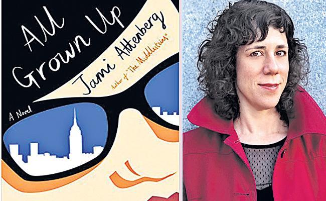 Kotha Bangaram, All Grown Up Novel By Jami Attenberg - Sakshi