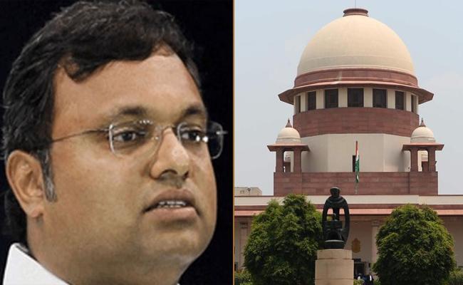 Supreme Court Dismisses Karti Chidambaram Plea - Sakshi
