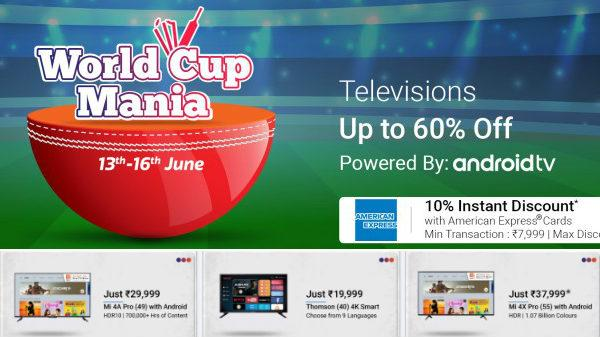 Flipkart World Cup Mania sale Get up to 60percent discount on Smart tvs - Sakshi
