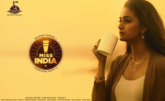 Keerthy Suresh Miss India Movie First Look Released - Sakshi