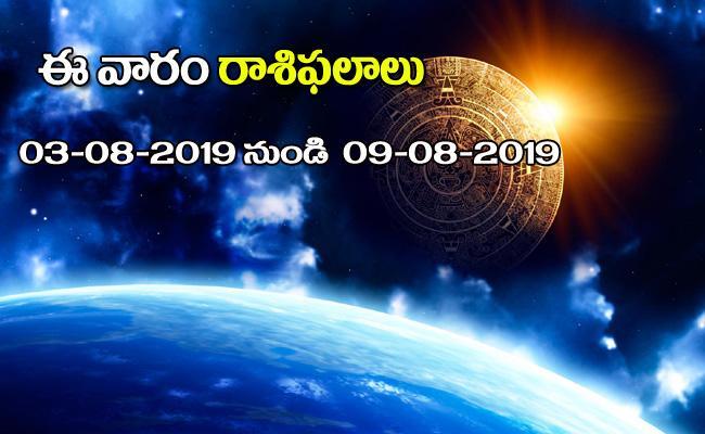 Weekly Horoscope in Telugu (03-08-2019) - Sakshi