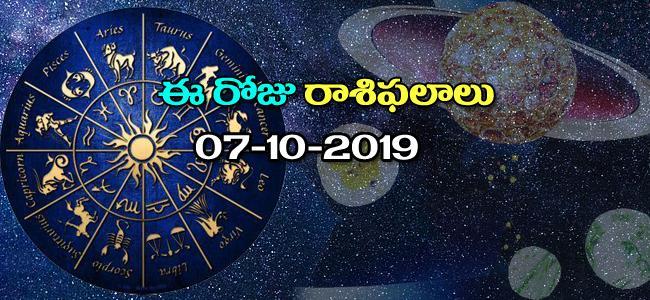 Daily Horoscope in Telugu (07-10-2019) - Sakshi