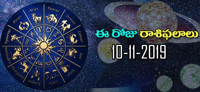 Daily Horoscope in Telugu (10-11-2019) - Sakshi