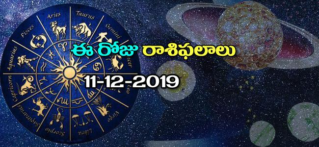 Daily Horoscope inTelugu (11-12-2019) - Sakshi