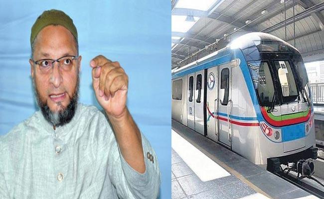Asaduddin Owaisi Asks When MGBS To FALAKNUMA Metro Line Will Start - Sakshi