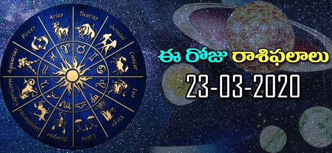 Daily Horoscope in Telugu (23-03-2020) - Sakshi