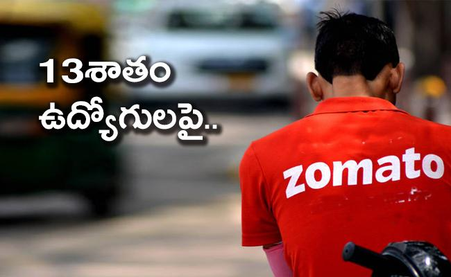 Zomato Lays Off 13 Percent Workforce Up To 50 Percent Salary Cut For Rest - Sakshi