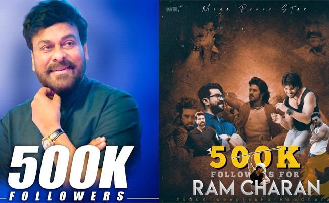 Chiranjeevi And Ram Charan Reach 500k Followers In Twitter - Sakshi