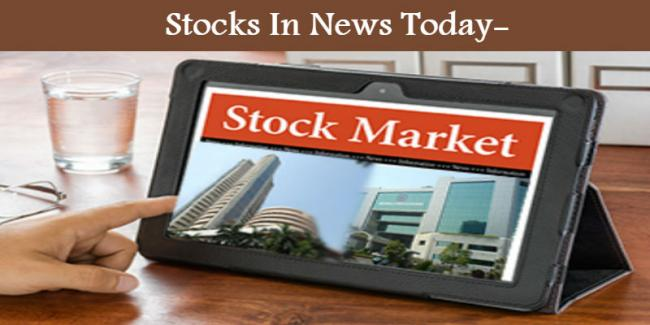 Stocks in the news today - Sakshi