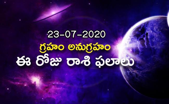 Daily Horoscope in Telugu  (23-07-2020) - Sakshi