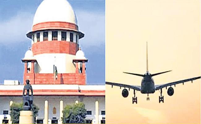 SC asks Centre to clarify stance on refund of flight tickets - Sakshi