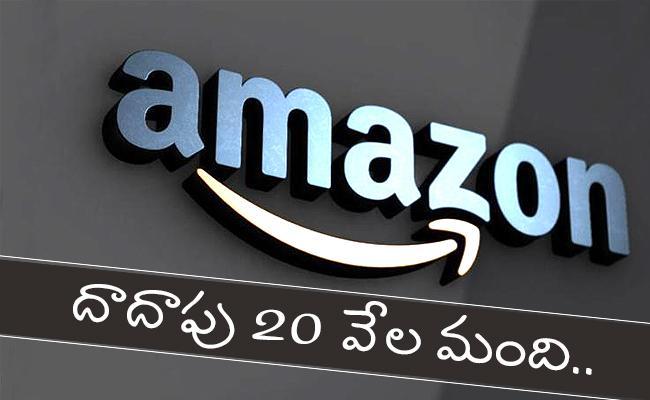 Amazon Announced Nearly 20 Thousand Of Employees Tested Corona Positive - Sakshi