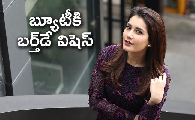 Actress Raashi Khanna Birthday Special : Celebrities Wishes - Sakshi