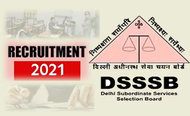 DSSSB Recruitment 2021: Teacher, Clerk, Patwari Vacancies, Apply Online - Sakshi