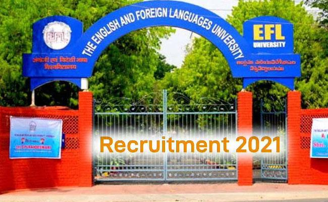 EFLU Faculty Recruitment Notification 2021 - Sakshi