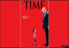 New TIME magazine cover shows Trump looking down at crying migrant child - Sakshi